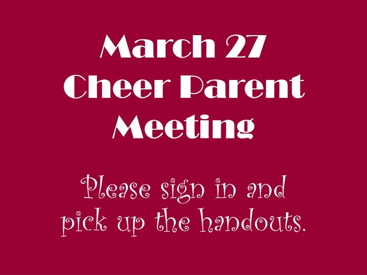 March 27 cheer parent meeting