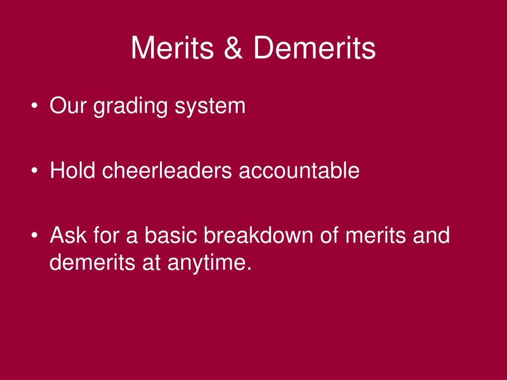 Merits & Demerits
