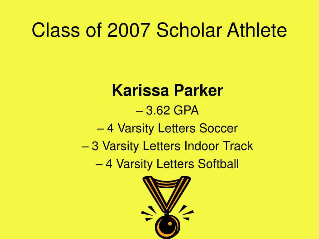 Class of 2007 Scholar Athlete