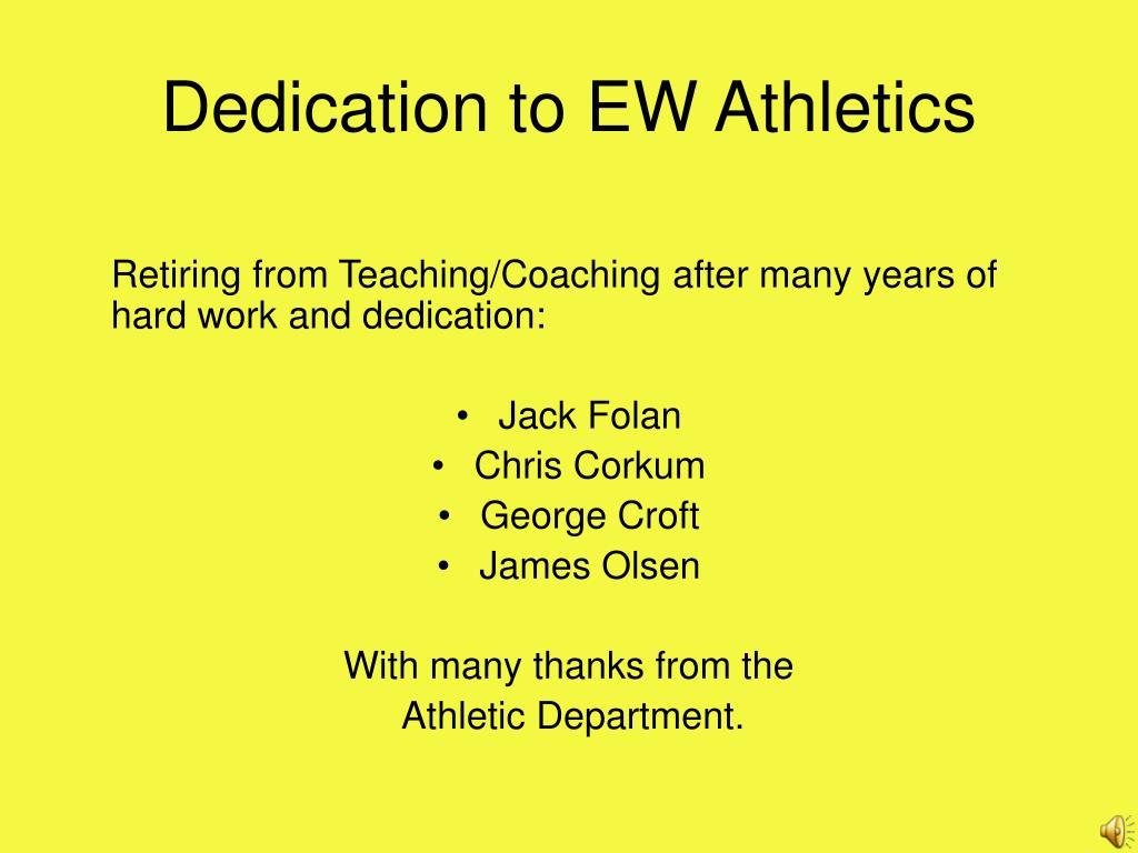 Dedication to EW Athletics
