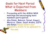 goals for next period what is expected from members11