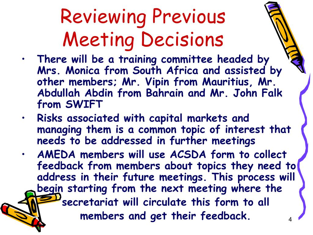 Reviewing Previous Meeting Decisions