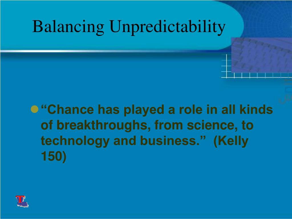 Balancing Unpredictability