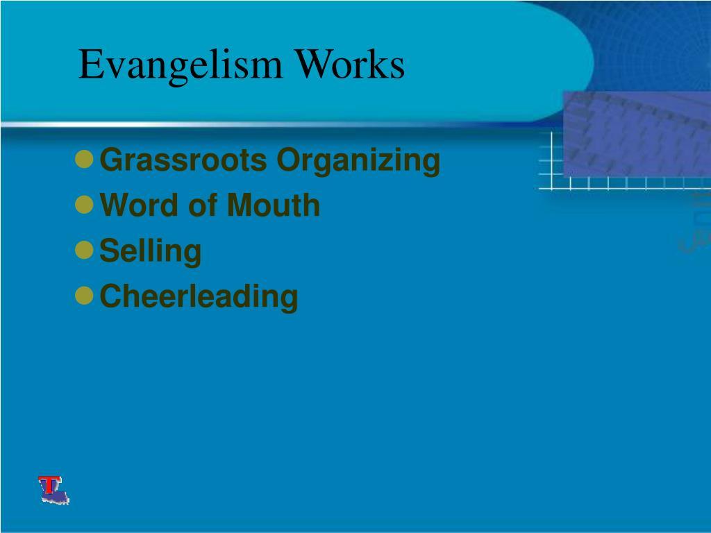 Evangelism Works