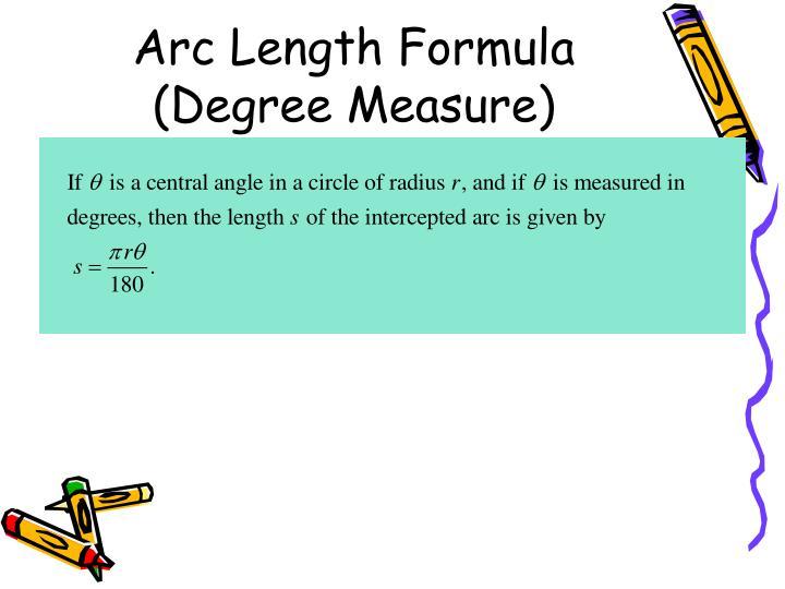 Arc Length Formula (Degree Measure)