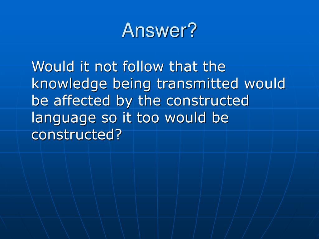 Answer?
