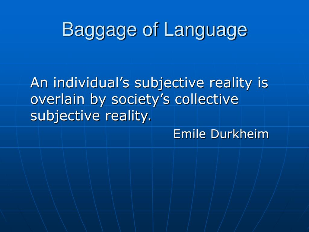 Baggage of Language
