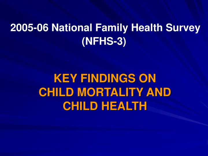 2005 06 national family health survey nfhs 3