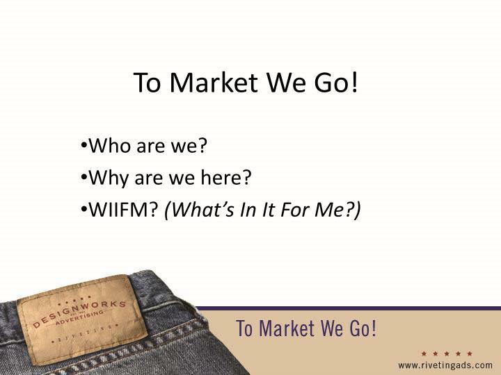 To Market We Go!