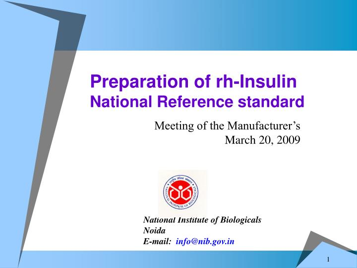 Preparation of rh insulin national reference standard
