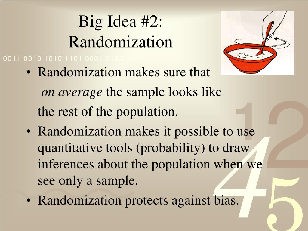 Big Idea #2: Randomization