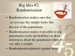 big idea 2 randomization