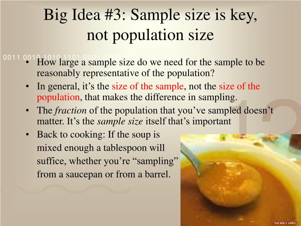 Big Idea #3: Sample size is key,