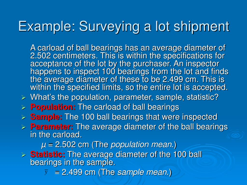 Example: Surveying a lot shipment