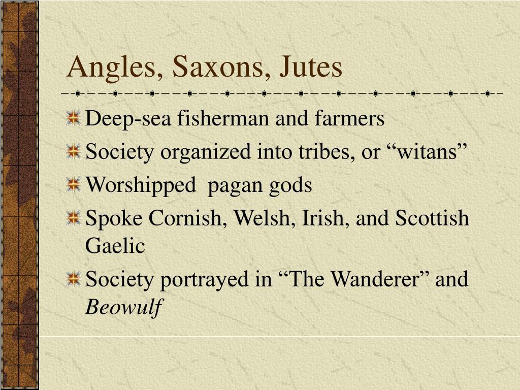 Angles, Saxons, Jutes