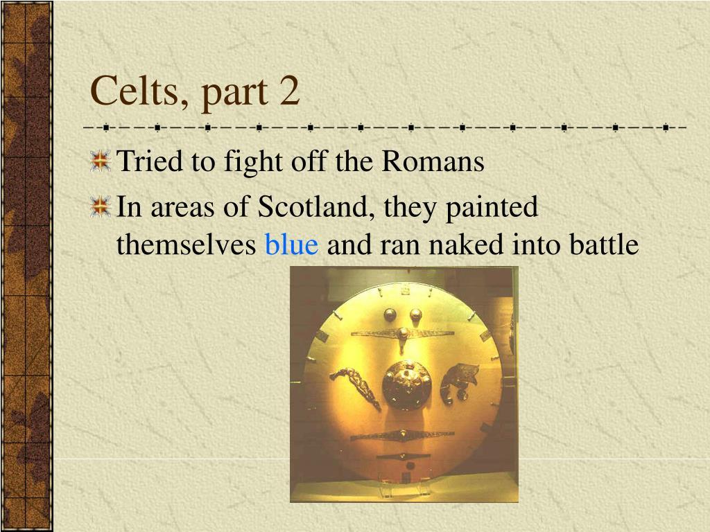 Celts, part 2