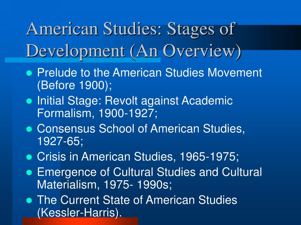 American Studies: Stages of Development (An Overview)