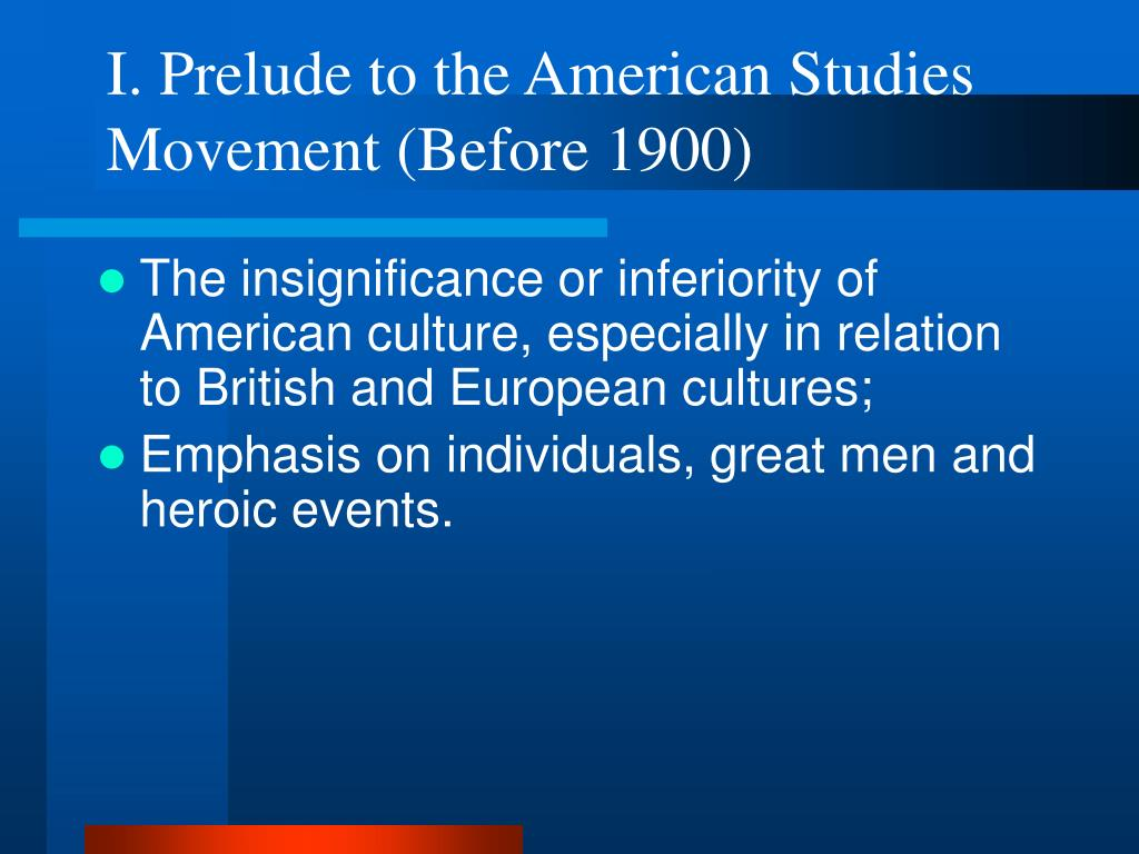 I. Prelude to the American Studies Movement (Before 1900)