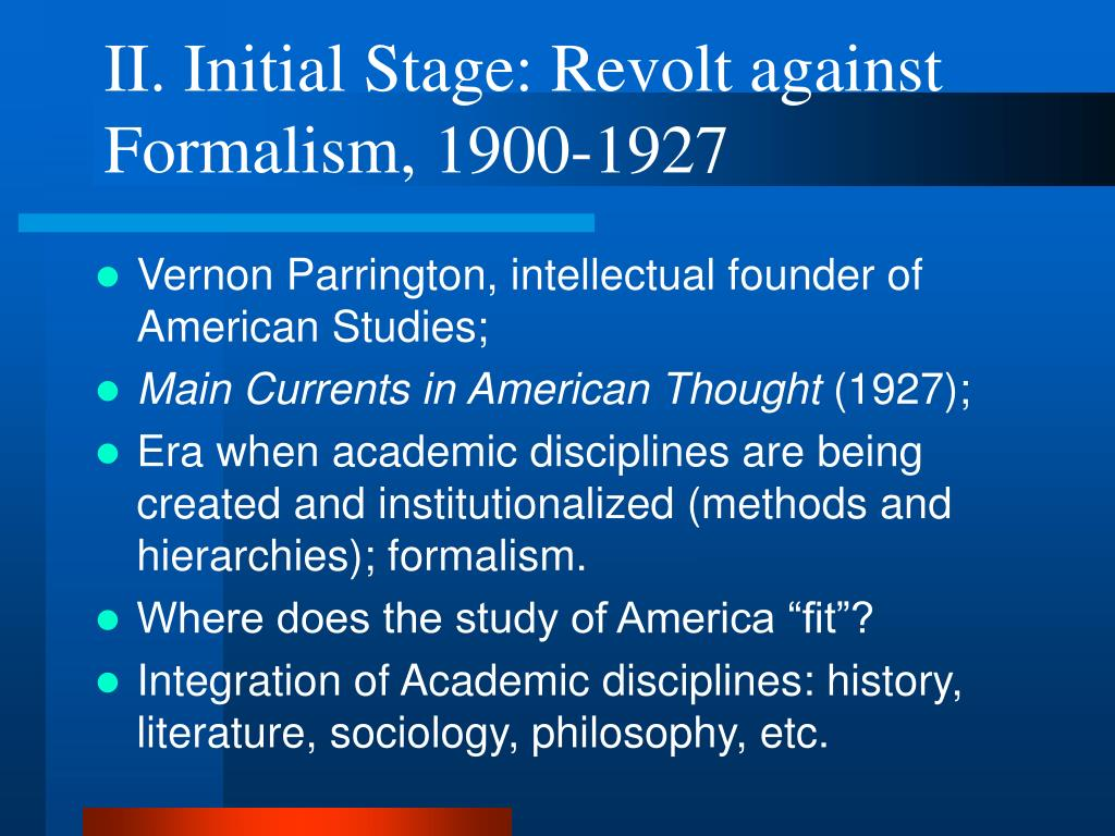 II. Initial Stage: Revolt against Formalism, 1900-1927