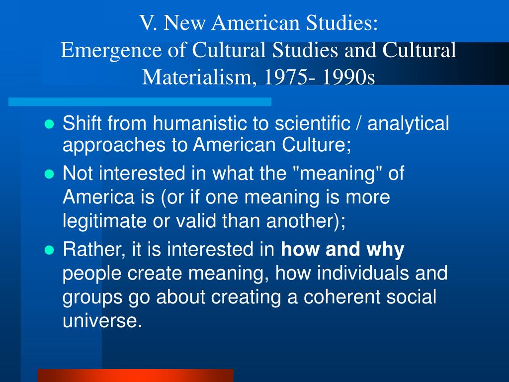 V. New American Studies: