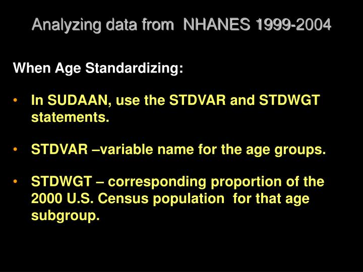 Analyzing data from  NHANES 1999-2004