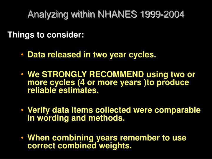 Analyzing within NHANES 1999-2004