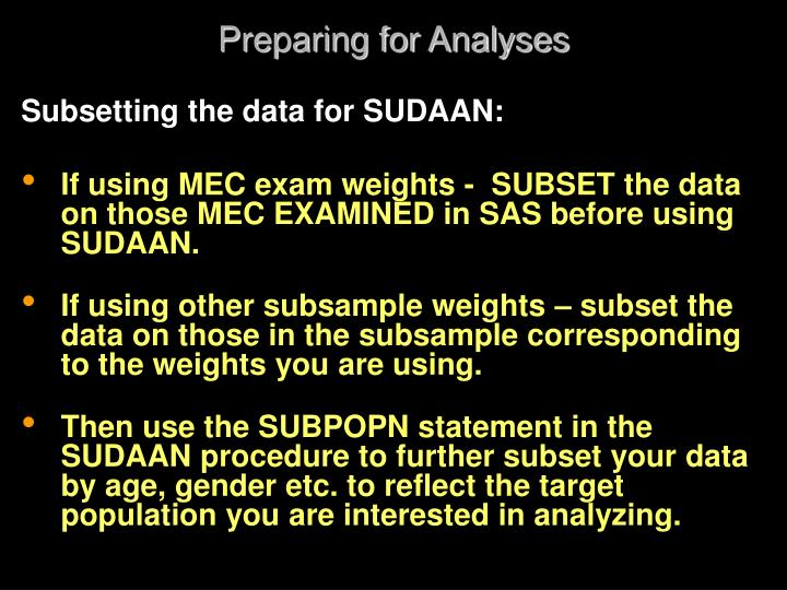 Preparing for Analyses