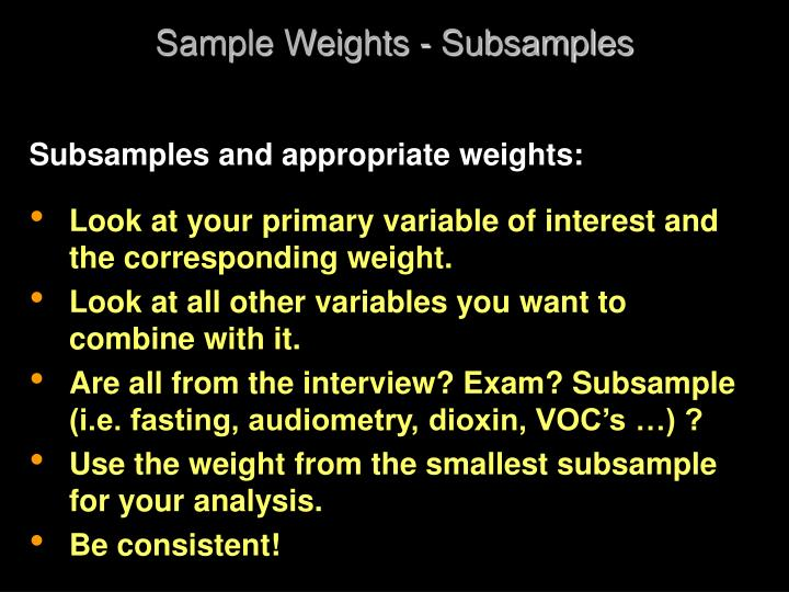 Sample Weights - Subsamples