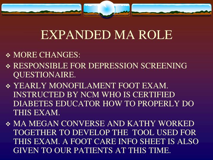 EXPANDED MA ROLE
