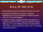 role of the ncm