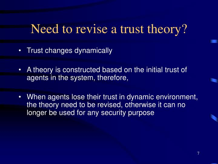 Need to revise a trust theory?