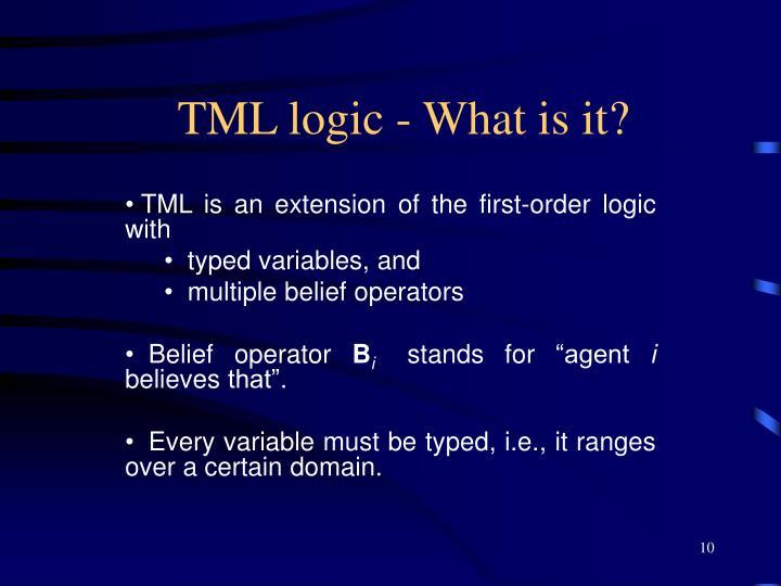 TML logic - What is it?