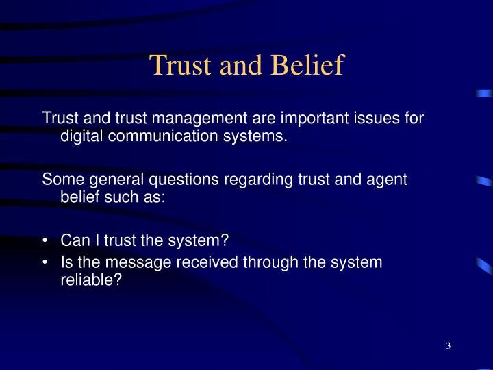 Trust and Belief