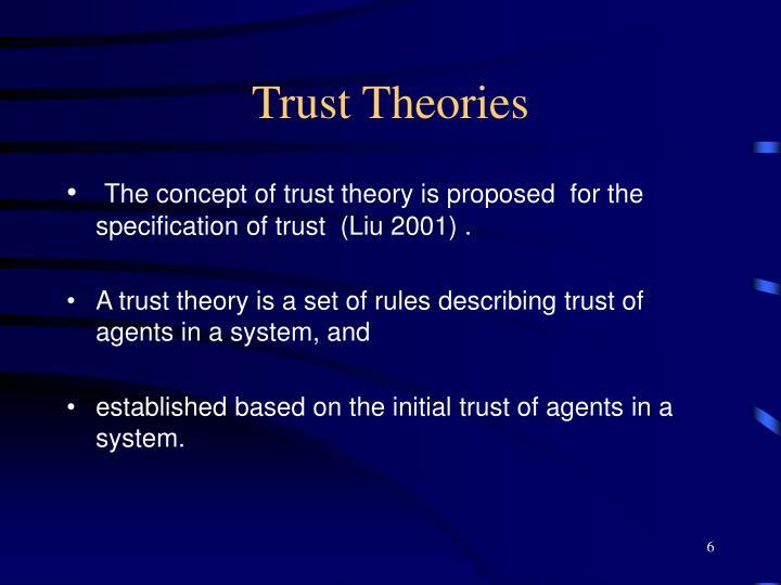 Trust Theories