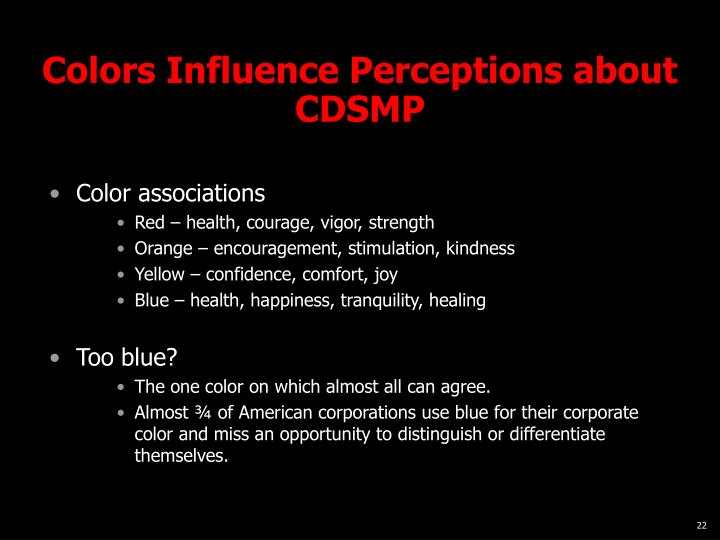 Colors Influence Perceptions about CDSMP