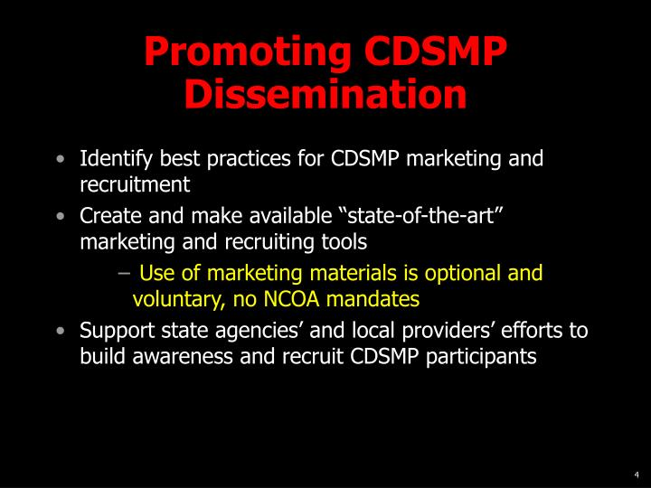 Promoting CDSMP Dissemination