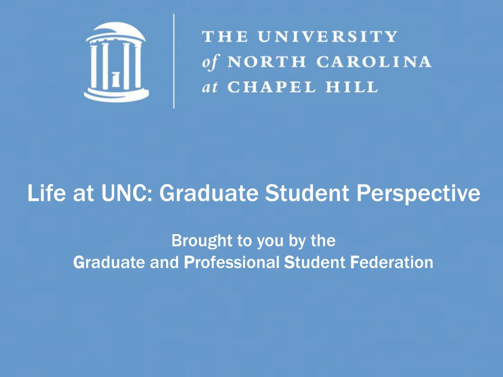 Life at UNC: Graduate Student Perspective