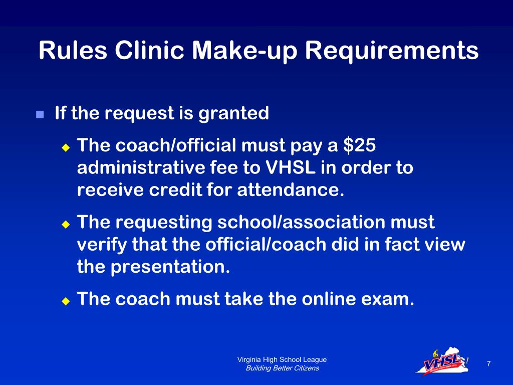 Rules Clinic Make-up Requirements