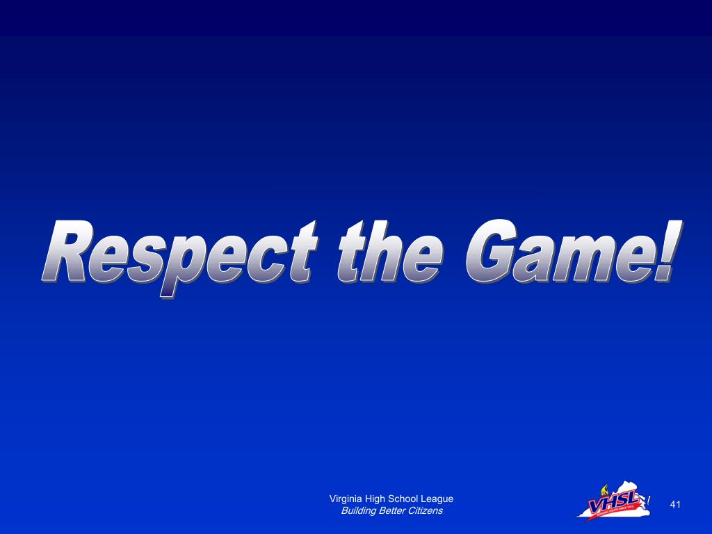 Respect the Game!