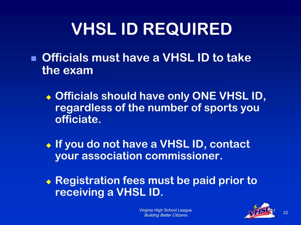VHSL ID REQUIRED
