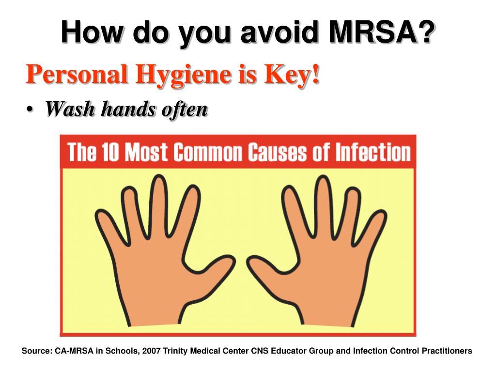 How do you avoid MRSA?