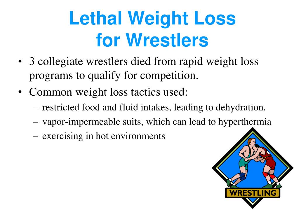 Lethal Weight Loss