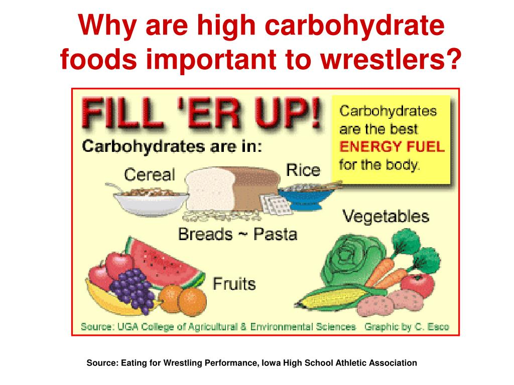 Why are high carbohydrate foods important to wrestlers?