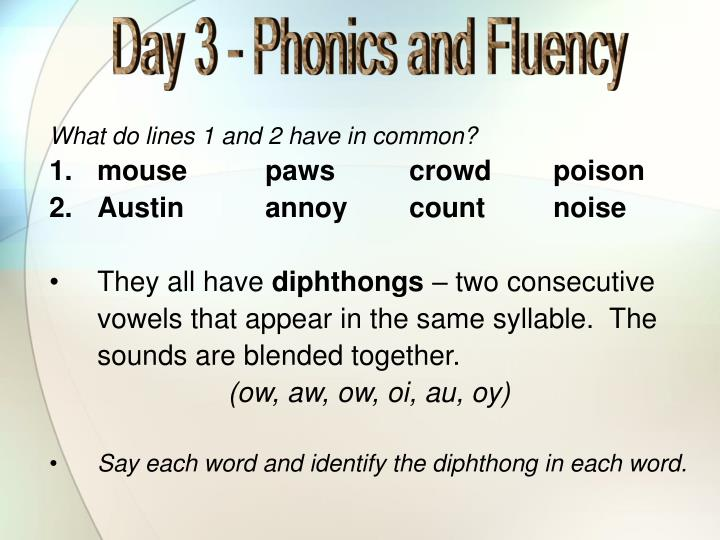 Day 3 - Phonics and Fluency