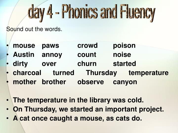 day 4 - Phonics and Fluency