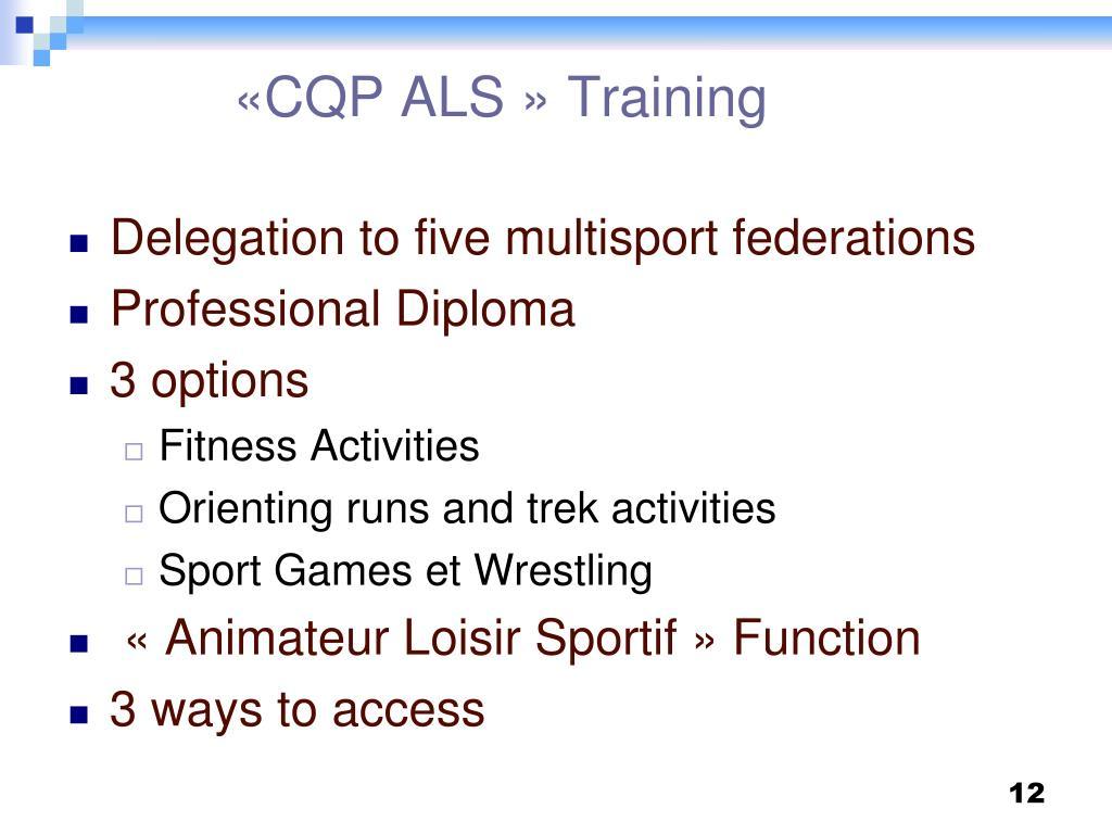 «CQP ALS » Training