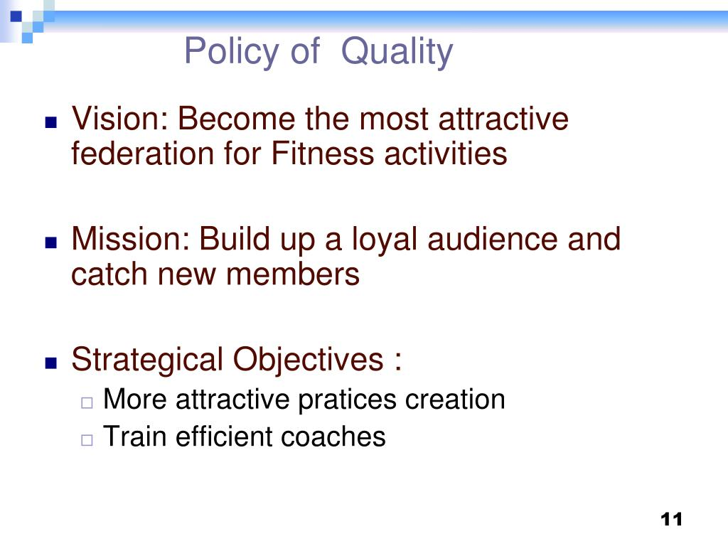 Policy of  Quality