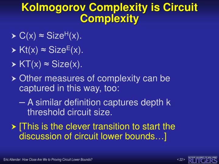 Kolmogorov Complexity is Circuit Complexity