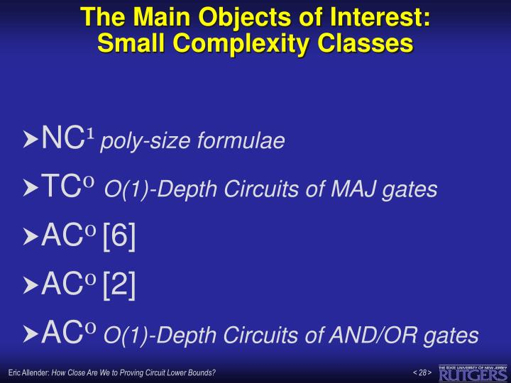 The Main Objects of Interest: