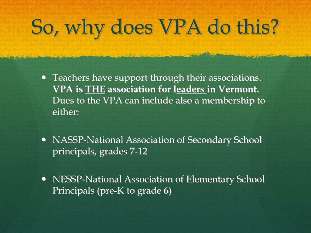 So, why does VPA do this?